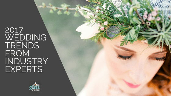 2017 Wedding Trends From Industry Experts