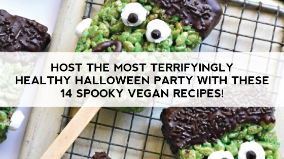 Host the Most Terrifyingly Healthy Halloween Party with These 14 Spooky Vegan Recipes!