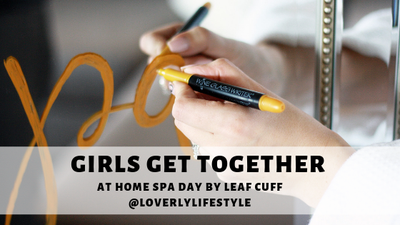 Girls Get Together: At Home Spa Day